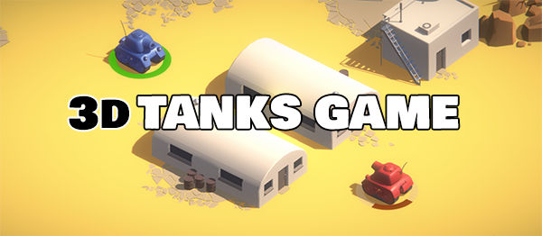3D Tanks Game Using Unity With Source Code | Source Code