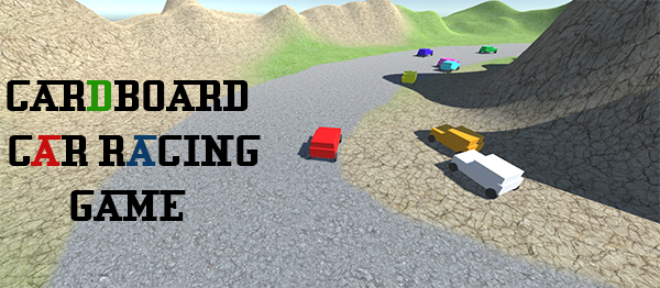 Cardboard Car Racing Game In UNITY ENGINE With Source Code