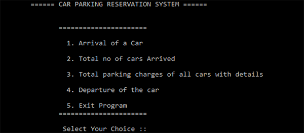 Car Parking Reservation System In C++ With Source Code