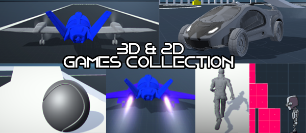 3D and 2D Games Collection In UNITY ENGINE With Source Code
