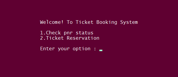 Simple Ticket Reservation System In PYTHON With Source Code | Source