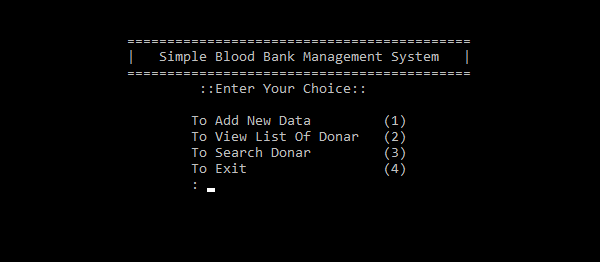 Simple Blood Bank Management System In C++ With Source Code