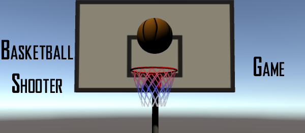 Basketball Shooter Game In UNITY ENGINE With Source Code